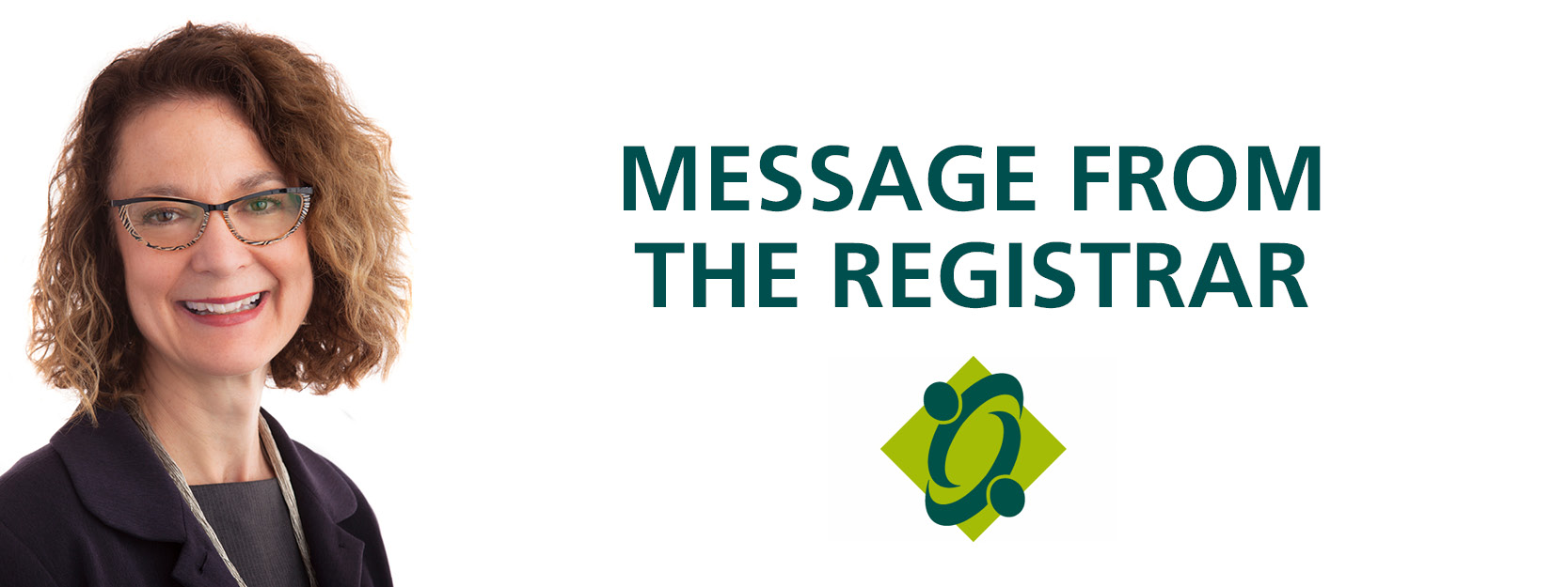 Message from the Registrar – The Role of the College